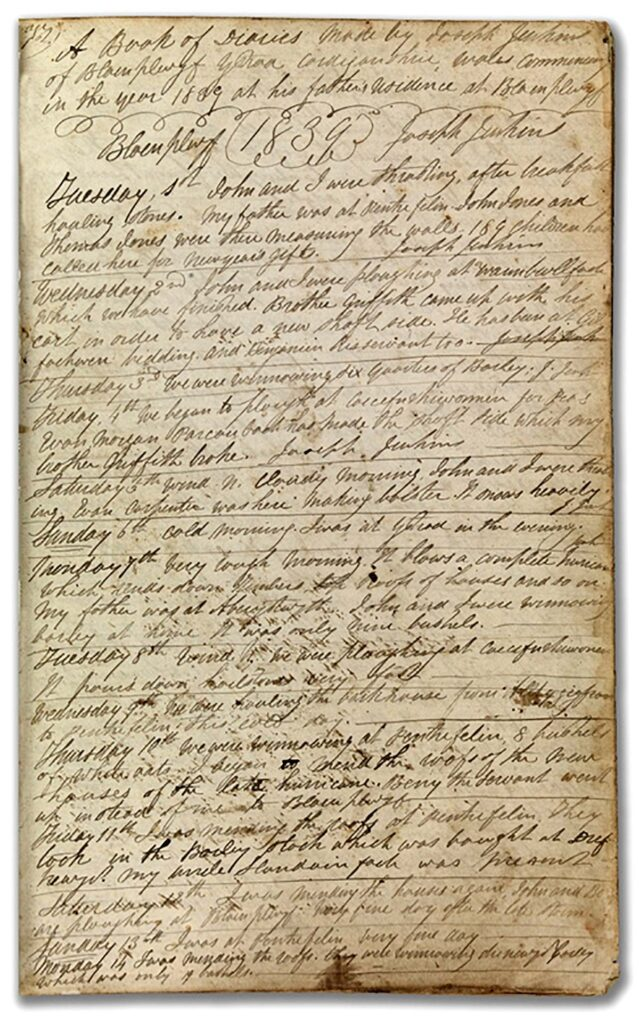The opening page of the diary of Joseph Jenkins of Trecefel, Tregaron in Cardiganshire describes on Monday 7th January 1839 'a complete hurricane which blows down timbers, roofs of houses and so on.' The storm of 6th – 7th January 1839 caused devastating loss of life and damage in Ireland and is remembered as 'The Night of the Big Wind'. Its impacts in Wales are less well documented.